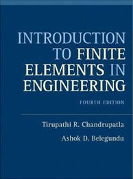 Introduction to Finite Elements in Engineering 3rd Edition